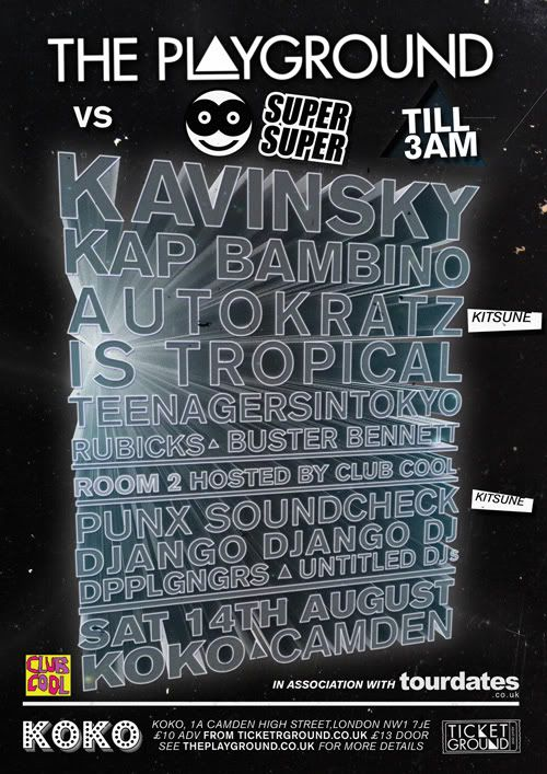 KAVINSKY, KAP BAMBINO, AUTOKRATZ, IS TROPICAL, TEENAGERSINTOKYO, PUNX SOUNDCHECK, BUSTER BENNETT, DJANGO DJANGO